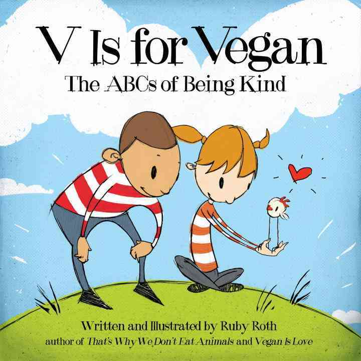 V Is for Vegan By Roth, Ruby/ Roth, Ruby (ILT)